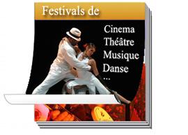 musique, danse, théâtre, cirque, cinéma : tous les festivals